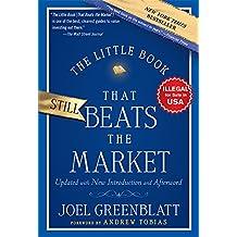 THE LITTLE BOOK THAT STILL BEATS THE MARKET [Paperback] [Jan 01, 2015] JOEL GREENBLATT [Paperback] [Jan 01, 2017] JOEL GREENBLATT