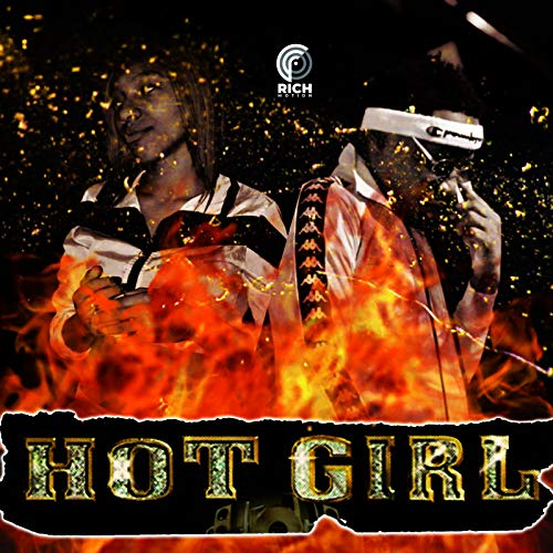 Hot Girl [Explicit] -
