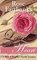 Letters from the Heart: A Pride and Prejudice Novella Variation by Rose Fairbanks (2014-12-03)