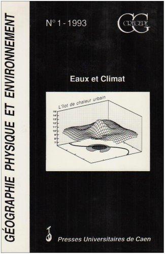 Géographie physique et environnement. Eaux et climat par Collectif
