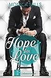 HOPE FOR LOVE von Monica Mills