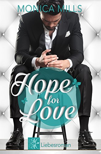 HOPE FOR LOVE (German Edition)