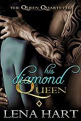 His Diamond Queen (Queen Quartette Book 4) (English Edition)