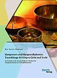 Klangreisen und Klangmeditationen: Traumklänge für Körper, Geist und Seele (Amazon.de)