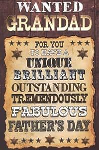 """Father 's Day Karte–""""Wanted Grandad für Sie zu haben eine einzigartige, Brilliant Ausgezeichnete enorm Fabulous Father 's Day"""""""