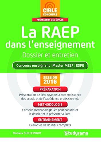 L'épreuve de RAEP dans l'enseignement : Dossier et entretien