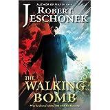 The Walking Bomb (English Edition)
