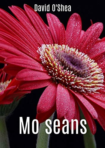 Mo seans (Irish Edition) por David  O'Shea