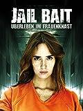 Jail Bait: Überleben im Frauenknast [dt./OV]