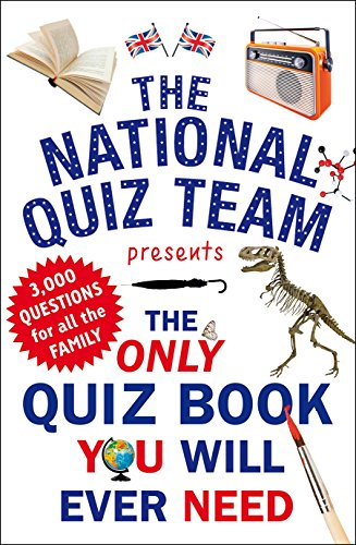 The Only Quiz Book You Will Ever Need por National Quiz Team