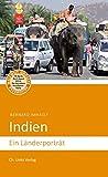 Indien: Ein Länderporträt (Diese Buchreihe wurde ausgezeichnet mit dem ITB-BuchAward) - Bernard Imhasly