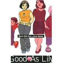 Good as Lily (Minx Graphic Novels) by Derek Kirk Kim (2007-08-01)
