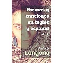 Poemas y canciones en inglés y español: Libro 1