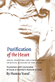 Purification of the Heart: Signs, Symptoms and Cures of the Spiritual Diseases of the Heart (English Edition)