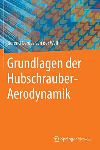Grundlagen der Hubschrauber-Aerodynamik (VDI-Buch)