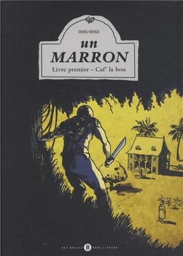 Un Marron (1) : Caf' la bou