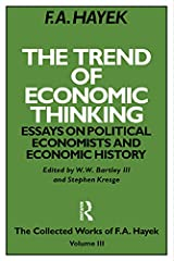The Trend of Economic Thinking: Essays on Political Economists and Economic History (The Collected Works of F.A. Hayek) (English Edition) Versión Kindle