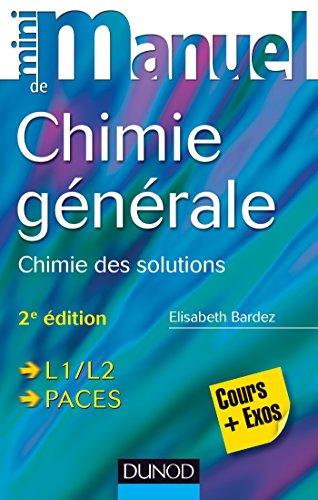 Mini Manuel de Chimie générale - 2e éd. : Chimie des Solutions
