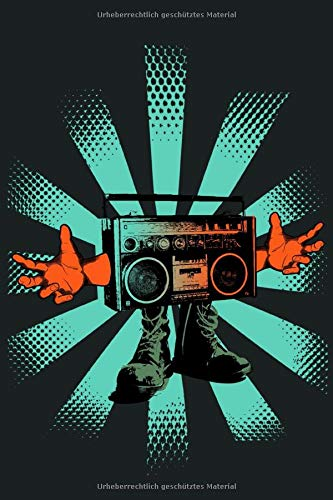 Ghettoblaster: Streetdance Notizbuch | Hip Hop Buch | Rhymes Buch | Graffiti Skizzenbuch | Street Art, Urban Art, 80er old school Retro Rap Buch | 110 Seiten blanko | Datumsfeld | A5+