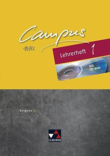 Campus C - neu / Gesamtkurs Latein in drei Bänden: Campus C - neu / Campus C Lehrerheft 1 - neu: Gesamtkurs Latein in drei Bänden