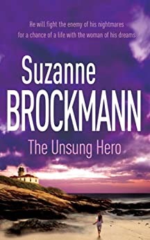 The Unsung Hero: Troubleshooters 1: Troubleshooters 1 by [Brockmann, Suzanne]