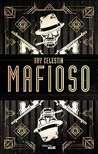 Mafioso par Ray Celestin