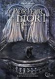 Lire le livre Porteur Mort: Tome Tenshin gratuit