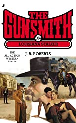 Louisiana Stalker (Gunsmith (Jove Books))
