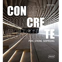 CONCRETE: Pure. Strong. Surprising.