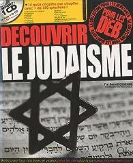 Découvrir le judaïsme (pour les débutants) par Benoît Connin