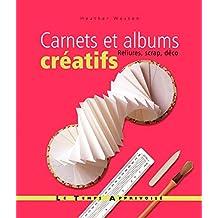 CARNETS ET ALBUMS CREATIFS, RELIURES, SCRAP ET DEC