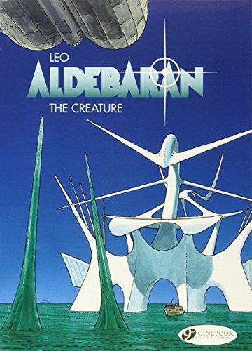 Aldebaran Vol.3: The Creature by Leo (4-Jun-2009) Paperback