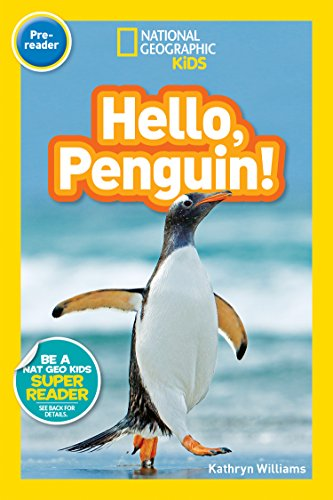 National Geographic Readers: Hello, Penguin! (Pre-reader) (English Edition)