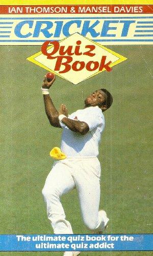 Cricket Quiz Book por Ian Thomson