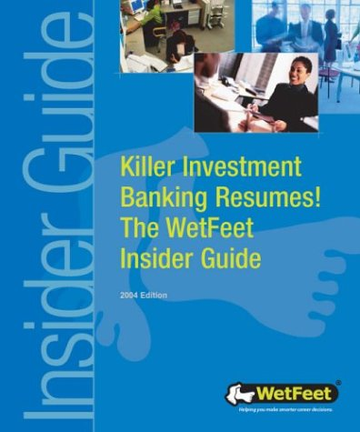 Killer Investment Banking Resumes The Wetfeet Insider Guide