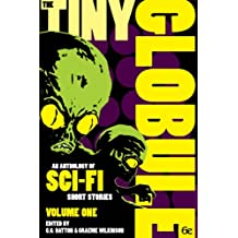 The Tiny Globule Volume 1