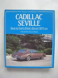 Cadillac Seville: Rear and Front Drive, Diesel, 1975 on