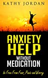 Best Anxiety Medications - ANXIETY HELP WITHOUT MEDICATION : Steps and Strategies Review
