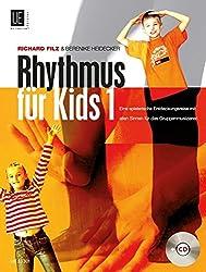 Rhythmus für Kids mit CD, für das Gruppenmusizieren: Eine spielerische Entdeckungsreise mit allen Sinnen
