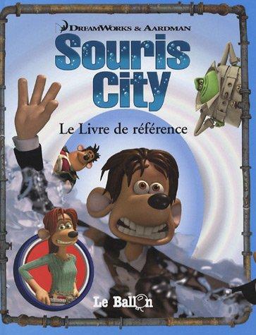 Souris City : Le Livre de référence