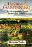 The Genius of Gardening: The History of Gardens in Britain and Ireland