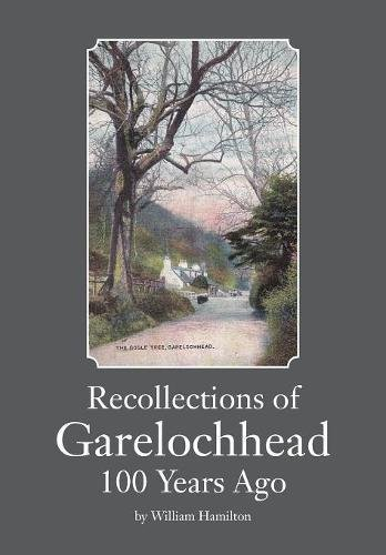 Price comparison product image Recollections of Garelochhead 100 Years Ago