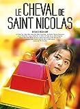 CHEVAL DE SAINT NICOLAS (LE) | Kamp, Mischa