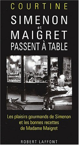 Simenon et Maigret passent à table