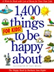 1,400 Things for Kids to Be Happy Abo...
