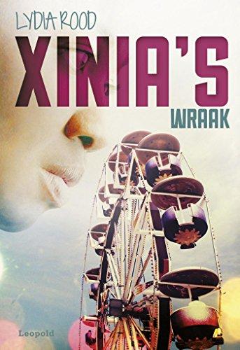 Xinia's wraak (Dutch Edition)