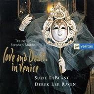 Suzie LeBlanc: Love & Death In Venice