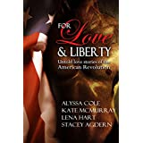 For Love & Liberty: Untold love stories of the American Revolution (English Edition)