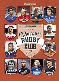 Vintage Rugby Club par Bernard Morlino