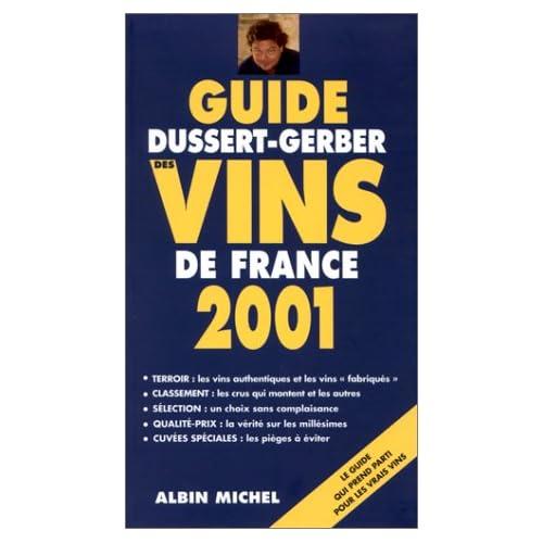 Guide Dussert-Gerber des vins de France 2001